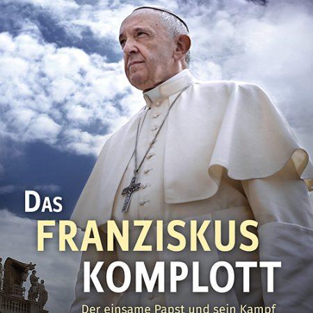 Das Franziskus Komplott